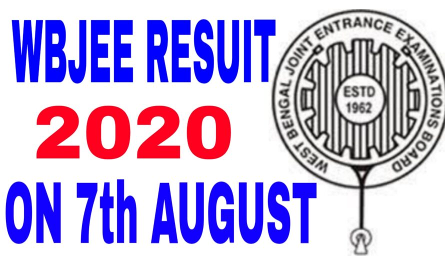 West Bengal WBJEE Result 2020 Download WBJEE 2020 Result & Scorecard and better-known